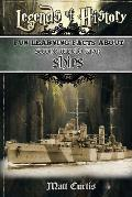 Legends of History: Fun Learning Facts about Second World War Ships: Illustrated Fun Learning for Kids