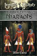 Legends of History: Fun Learning Facts about Pharoahs: Illustrated Fun Learning for Kids