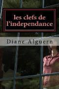 Les Clefs de L'Independance: Le Contrat