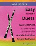 Easy Traditional Duets for Two Clarinets: 28 Traditional Melodies from Around the World Arranged Especially for Two Equal Beginner Clarinet Players. A