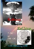 Kaboom or Kaching: E=mc2 or Em->2c