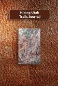 Hiking Utah Trails Journal