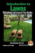 Introduction to Lawns - Maintaining Lush Lawns in Your Garden
