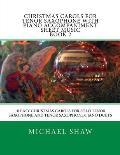 Christmas Carols for Tenor Saxophone with Piano Accompaniment Sheet Music Book 2: 10 Easy Christmas Carols for Solo Tenor Saxophone and Tenor Saxophon