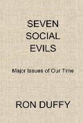 Seven Social Evils: Major Issues of Our Time