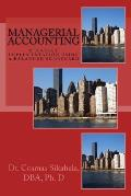 Managerial Accounting: Strategy Implementation Using a Balanced Scorecard: A Case Study Practical Application