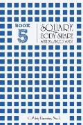Book 5 - Square Body Shape with a Balanced Waistplacement