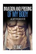 Alien Romance- Invasion and Probing of My Body