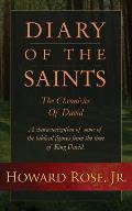 Diary of the Saints - The Chronicles of David: A Collection of Characterized Accounts of the Life of King David.