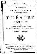 Theatre Complet de Alexandre Dumas - Tome VII