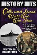 The Fun Bits of History You Don't Know about Celts and Second World War Warships: Illustrated Fun Learning for Kids
