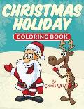 Christmas Holiday: Coloring Book