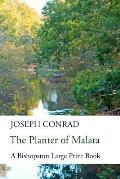 The Planter of Malata: A Bishopston Large Print Edition