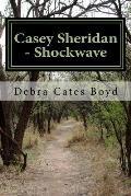 Casey Sheridan - Shockwave