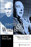 White Gulls and Wild Birds: Essays on C.S. Lewis, Inklings and Friends & Thomas Merton