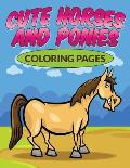 Cute Horses & Ponies Coloring Pages