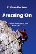 Pressing on: Strength and Comfort from Philippians 3:7-16
