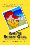 White Scarf Girl: White Scarf Girl