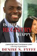 Is the Registry Happy: Examining Career Development Within Learning Organisations