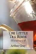 The Little Tea Book: Illustrated