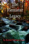 The Flemister Legacy: Book One of the Boatnerville Files