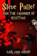 Steve Potter and the Chamber of Redstone: An Unofficial Miner's Novel