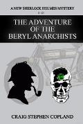 The Adventure of the Beryl Anarchists: A New Sherlock Holmes Mystery