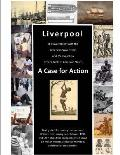 Liverpool's Involvement with American Slave Trade and Its Impact on Descendants: A Case for Action