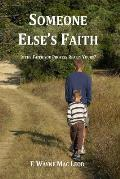 Someone Else's Faith: Is the Faith You Profess Really Yours?