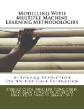 Modelling with Multiple Machine Learning Methodologies: Autonomy Prediction System for Cost Estimation