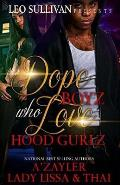 Dope Boyz Who Love Hood Gurlz