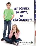 My Country, My State, My Responsibility!