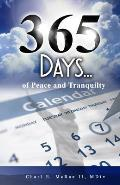 365 Days of Peace and Tranquility: Living Your Life, Inspired by the Word of God
