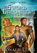 The Sword Chronicles: Wayward, Defiance, Rebellion