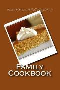 Family Cookbook Recipes That Have Stood the Test of Time: Blank Cookbook Formatted for Your Menu Choices