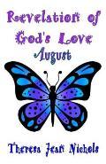 Revelation of God's Love - August