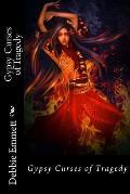 Gypsy Curses of Tragedy
