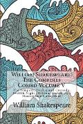 William Shakespeare: The Comedies Combo Volume V: The Tempest, Troilus and Cressida, Twelfth Night (William Shakespeare Masterpiece Collect