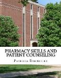 Pharmacy Skills and Patient Counseling