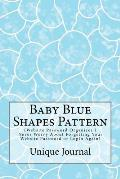 Baby Blue Shapes Pattern: (Website Password Organizer ) Never Worry about Forgetting Your Website Password or Login Again!