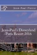 Jean-Paul's Disneyland Paris Resort 2016