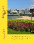 Hong Kong BBQ: Deep Water Bay, Repulse Bay, Chung Hom Kok, Stanley Beach