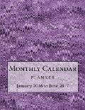 Monthly Calendar Planner: January 2016 to June 2017