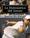 La Matematica del Tennis: Numeri E Statistiche del Tennis Nell'era Open