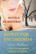 Morte Por Encomenda: Novela de Misterio