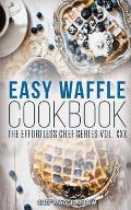 Easy Waffle Cookbook
