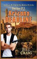 Decker P.I. Arizona Deadline