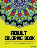 Adult Coloring Book: Coloring Books for Adults Relaxation: Relaxation & Stress Relieving Patterns