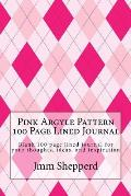Pink Argyle Pattern 100 Page Lined Journal: Blank 100 Page Lined Journal for Your Thoughts, Ideas, and Inspiration