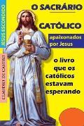 O Sacrario: Onde Habita Jesus